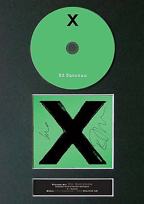 ED SHEERAN X Album Signed CD Mounted Autograph Photo Prints A4 55
