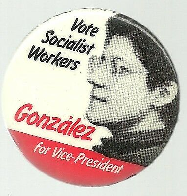 Andrea Gonzalez For Vice President Socialist Workers Party Political Pin