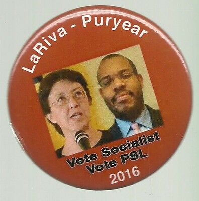 LaRIVA, PURYEAR PARTY SOCIALISM, LIBERATION 2016 POLITICAL CAMPAIGN PIN