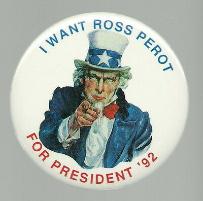 Uncle Sam I Want Ross Perot For President 1992 Pin