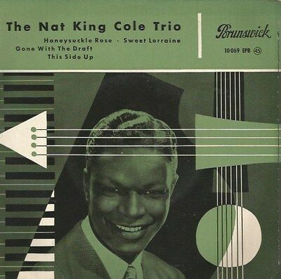 The Nat King Cole Trio - Honeysuckle Rose / Gone With The Draft (Vinyl-Single)