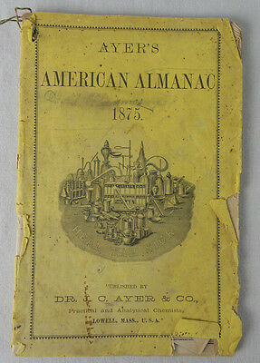 Antique Ayer's American Almanac 1875 Dr J C Ayer Lowell MA