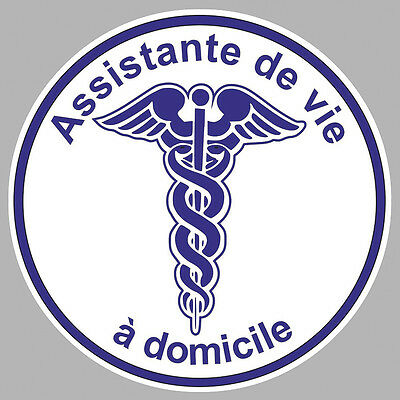 ASSISTANTE DE VIE A DOMICILE CADUCEE 9cm AUTOCOLLANT STICKER (AA126)