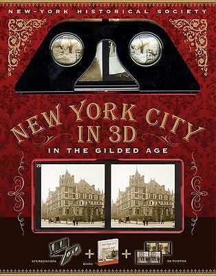 New York City in 3D: The Gilded Age Dinah Dunn