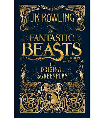 Fantastic Beasts and Where to Find Them by J K Rowling - New Hardback Book 2016