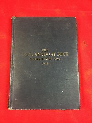 THE DECK AND BOAT BOOK of the United States Navy, 1914 - 1917.