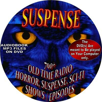 700+ SUSPENSE  OLD TIME RADIO SHOWS-AUDIOBOOK ON 5 DVDs-HORROR, MYSTERY,.SCI-FI