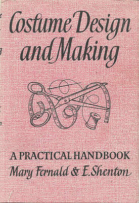 1973 Book, Costume Design and Making: A Practical Handbook. Theater
