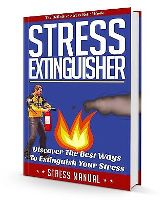 How You Can Extinguish Your Stress And Decrease Your Anxiety- eBook, Videos CD