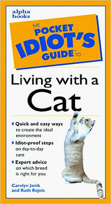 Pocket Idiot's Guide: Living With a Cat