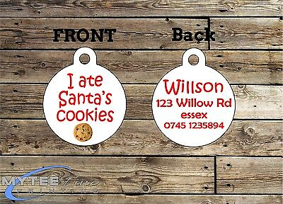 Christmas Dog ID Tags - I Ate Santa's Cookies - Double Sided Personalized Charm