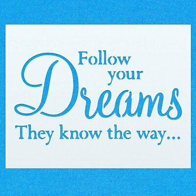 Follow Your Dreams Vintage Shabby Chic Mylar Painting Wall Art Stencil