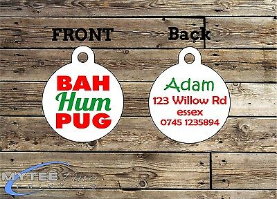 Christmas Dog ID Tags -- Bah Hum Pug -- Double Sided Personalised Pet Tags