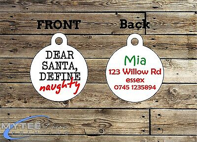 Christmas Dog ID Tags -- Dear Santa Define Naughty -- Double Sided Personalised