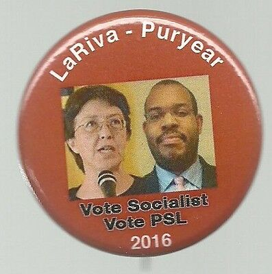 LaRIVA, PURYEAR PARTY SOCIALISM AND LIBERATION POLITICAL CAMPAIGN PIN
