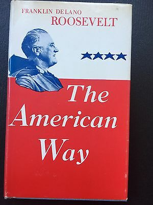 FDR Book 1958 Franklin Delano Roosevelt THE AMERICAN WAY Hardcover Free Shipping