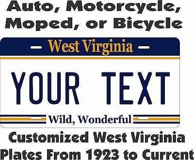West Virginia Custom Personalized License Plate AUTO OR MOPED bike motorcycle
