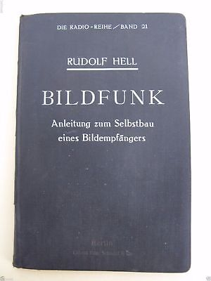 1927 Rudolf Hell, Bildfunk, Instructions for Building an image receiver