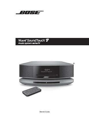 Bose Wave SoundTouch Music System Series IV Owners Manual User Guide