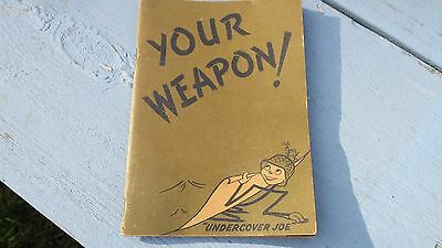 1944 Your Weapon Camouflage Undercover Joe Pacific Engineering Division C Book