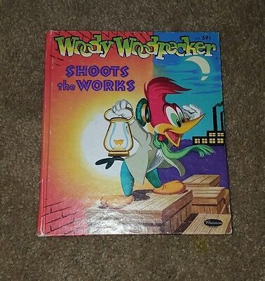 1965 Woody Woodpecker Shoots The Works Book