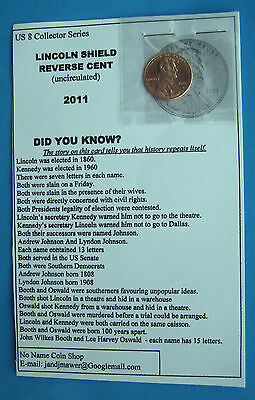 Us One Cent 2011 Lincoln/shield Reverse(Card Tells How History Repeats Itself)