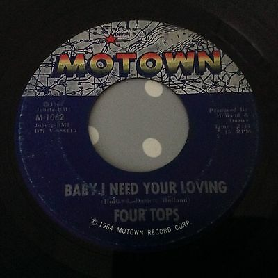 Four Tops - Baby I Need Your Loving- Motown  M-1062. Vg++