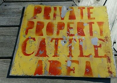 Private property Cattle Area sign 1960's. Hand made