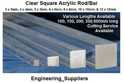 Acrylic Plastic Clear Solid Square Rod 3, 4, 5, 6, 8, 10 & 12mm, 100 - 600 Long