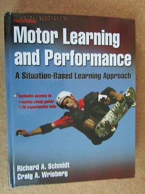 Motor Learning & Performance;Situation-Based Learning Approach by Schmidt HB