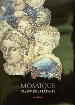 FRENCH BOOK : MOSAÏQUE/MOSAIC (antique,modern,contemporary,Egypt, Greece,Rome ..