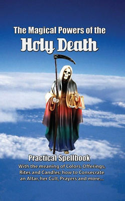 Magical Powers Of The Holy Death