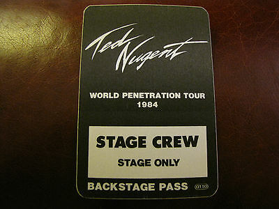 Ted Nugent Vintage Tour Backstage Pass!! Unpeeled!! RARE!!