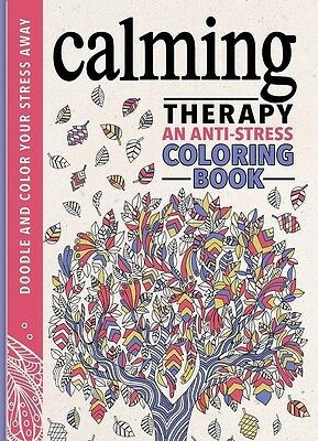 Calming Therapy: An Anti Stress Coloring Book