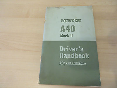 Austin A40 Mk 2 driver's handbook with suplemental notes 1964