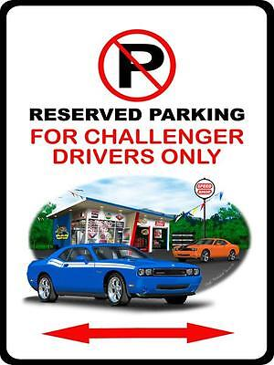 2008-15 Dodge Challenger RT Muscle Car-toon No Parking Sign NEW