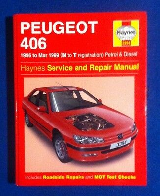 Haynes Peugeot 406 Workshop Manual Petrol & Diesel 1996 - 1999 Good Condition
