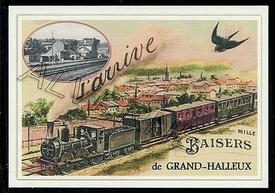 GRAND  HALLEUX  -.... TRAIN  ...   souvenir creation moderne serie numerotee