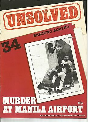 Unsolved Volume 3 Issue 34 - Benigno Aquino Murder At Manila Airport