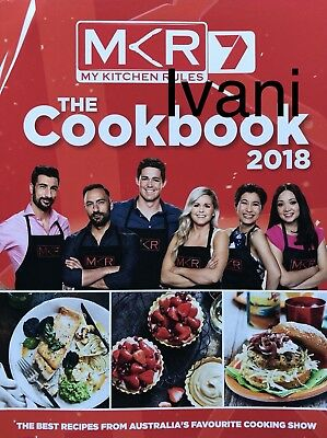 My Kitchen Rules Mkr 2017 Edition The Cookbook - 100+ Recipes: New