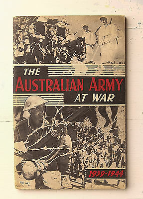 THE AUSTRALIAN ARMY AT WAR 1939-1944 Military WWII booklet