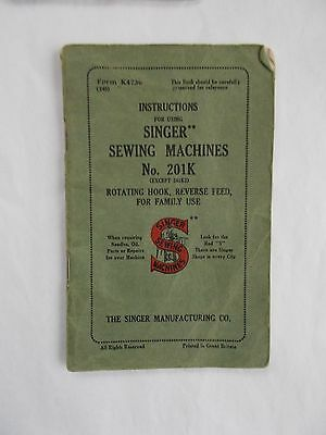 Singer  SEWING MACHINE Instruction Booklet No 201K Rotating hook, Reverse feed