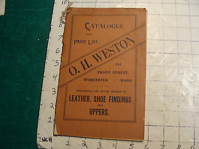 Vintage Original 1800's CATALOG: O. H. WESTON Leather, Shoe Findings and Uppers