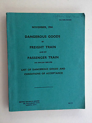 BR - Dangerous Goods by Freight Train and PassengerTrains - November 1966
