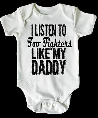 I LISTEN TO FOO FIGHTERS BABY VEST/ GROW WHITE, all sizes available