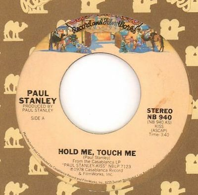 "Paul Stanley(7"" Vinyl)Hold Me, Touch Me/ Goodbye-Casabalnca-NB 940-US-1-VG+/Ex"