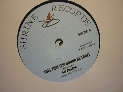 northern soul ray pollard this time./ shirley edwards dream..shrine uk