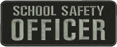 SCHOOL SAFETY OFFICER embroidery patches 4x11  hook on backgray letters