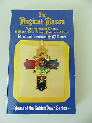 The Magical Mason - William Westcott Hermetic Golden Dawn, Esoteric, Occult