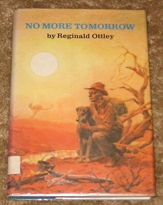 No More Tomorrow By Reginald Ottley 1St Edition Hc/Dj Nice Book